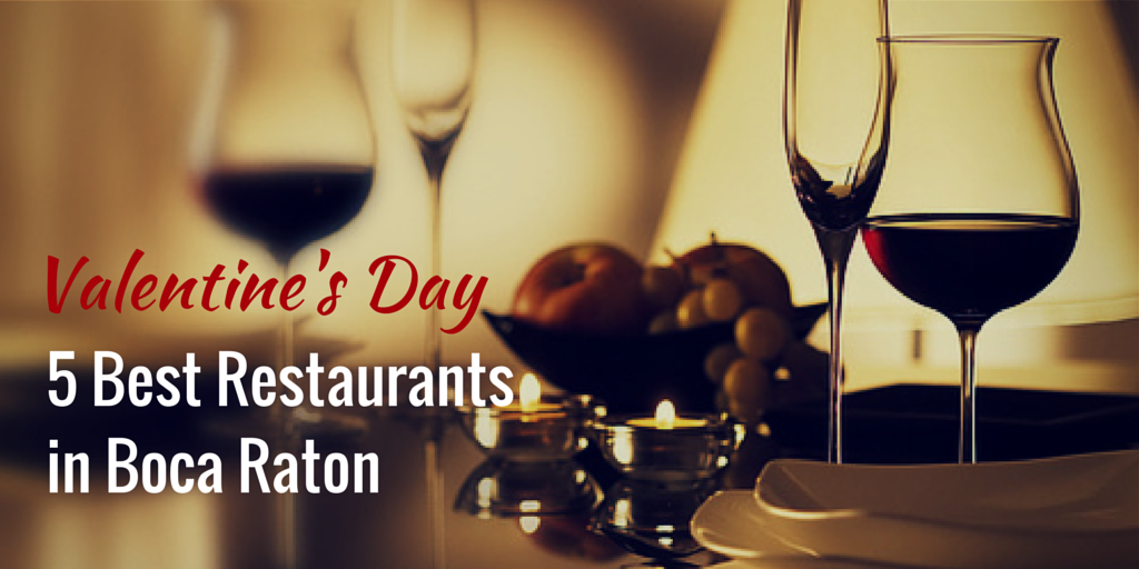 Best Restaurants in Boca Raton for Valentine's Day